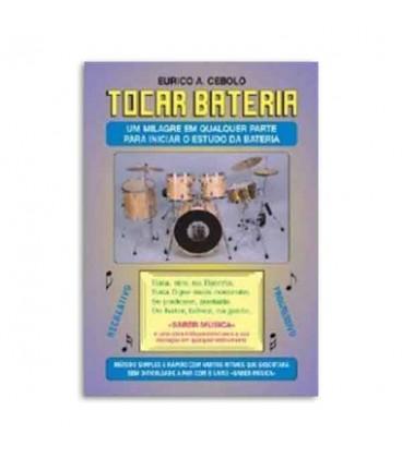 Eurico Cebolo BAT M辿todo Tocar Bateria com CD