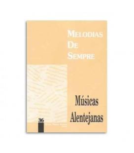Melodias de Sempre 36 M炭sicas Alentejanas por Manuel Resende